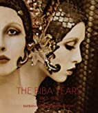The Biba Years: 1963-1975 by Barbara…