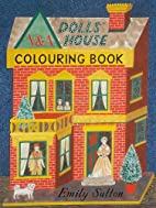 The Dolls' House Colouring Book by Emily…