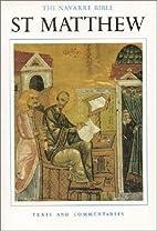 The Navarre Bible: St. Matthew (The Navarre…