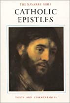 The Navarre Bible: Catholic Epistles (The…