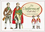 Thompson, Glen: The Uniforms of 1798-1803