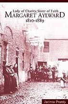 Margaret Aylward, 1810-1889 by Jacinta…