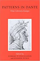 Patterns in Dante: Nine Literary Essays (UCD…