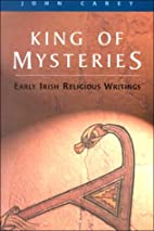 King of Mysteries: Early Irish Religious…