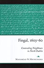 Fingal, 1603-60: Contending Neighbours In…