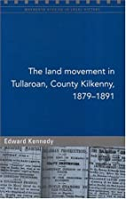 The Land Movement in Tullaroan, County…