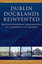Dublin Docklands Reinvented: The…