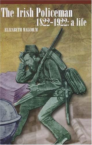 the-irish-policeman-1822-1922-a-life
