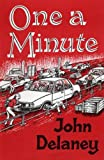 Delaney, John: One a Minute