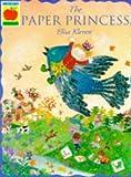 Kleven, Elisa: The Paper Princess (Orchard Paperbacks)