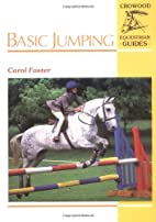 Basic Jumping (Crowood Equestrian Guides) by…