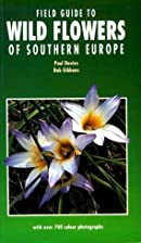 Field Guide to Wild Flowers of Southern…