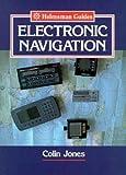 Jones, Colin: Electronic Navigation (Helmsman Guides)
