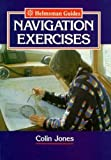 Jones, Colin: Navigation Exercises (Helmsman Guide)