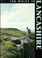 100 Walks in Lancashire (100 Walks) by…