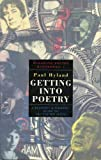 Hyland, Paul: Getting into Poetry