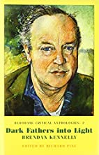 Dark Fathers Into Light: Brendan Kennelly…