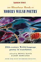 The Bloodaxe Book of Modern Welsh Poetry:…