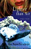 Enzensberger, Hans Magnus: Lighter Than Air