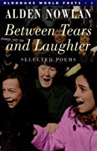 Between Tears and Laughter (Bloodaxe World…