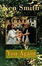 You Again: Last Poems And Tributes by Ken…