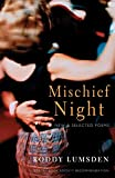 Lumsden, Roddy: Mischief Night: New And Selected Poems
