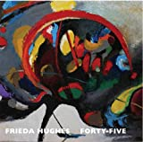 Hughes, Frieda: Forty-five