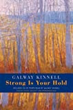Kinnell, Galway: Strong Is Your Hold