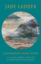 Jade Ladder: Contemporary Chinese Poetry by…