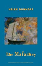 The Malarkey by Helen Dunmore
