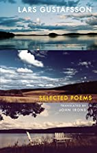 Selected Poems by Lars Gustafsson
