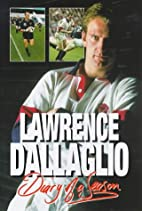 Diary of a Season by Lawrence Dallaglio