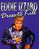 Quantick, David: Eddie Izzard: Dress to Kill