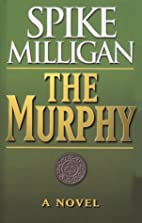 The Murphy by Spike Milligan
