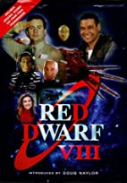 Red Dwarf VIII: The Official Book by Doug…