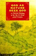 God, As Nature Sees God: A Christian Reading…