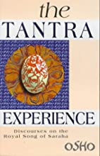 The Tantra Experience: Discourses on the…