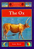 Reid, Lori: The Ox (Chinese Horoscopes for Lovers)