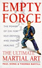 Empty Force: The Power of Chi for…