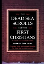 The Dead Sea Scrolls and the First…