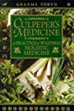 Tobyn, Graeme: Culpeper&#39;s Medicine: A Practice of Western Holistic Medicine