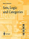 Cameron, Peter J.: Sets, Logic and Categories