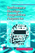 Software Design: Cognitive Aspects by…