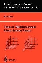 Topics in Multidimensional Linear Systems…