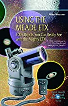Using the Meade ETX: 100 Objects You Can…
