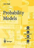 Probability Models by John Haigh