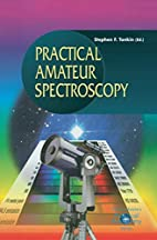 Practical Amateur Spectroscopy by Stephen F.…