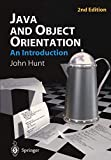 John Hunt: Java and Object Orientation