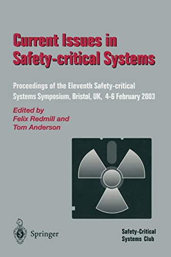 current-issues-in-safety-critical-systems-proceedings-of-the-eleventh-safety-critical-systems-symposium-bristol-uk-4-6-february-2003