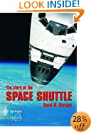 The Story of the Space Shuttle (Springer Praxis Books / Space Exploration)